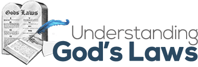 Understanding God's Laws - The Ten Commandments
