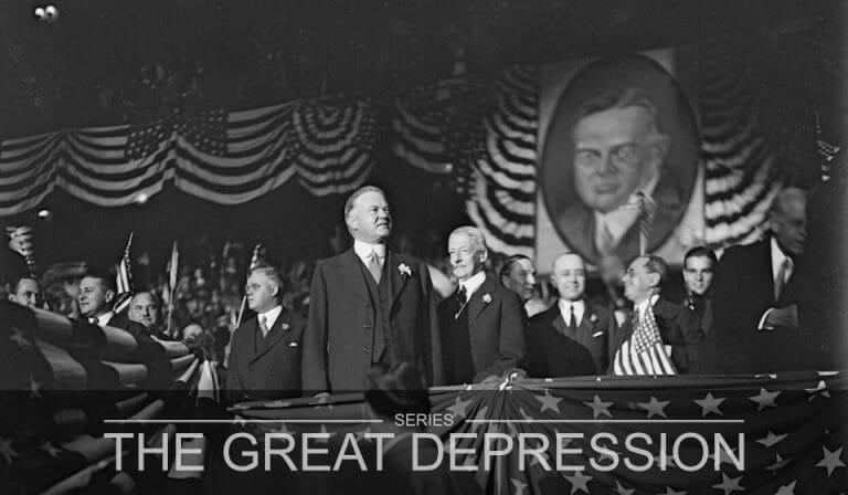 The Great Depression Part 4 – Herbert Hoover