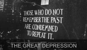 The Great Depression Part 6 - History Repeats Itself